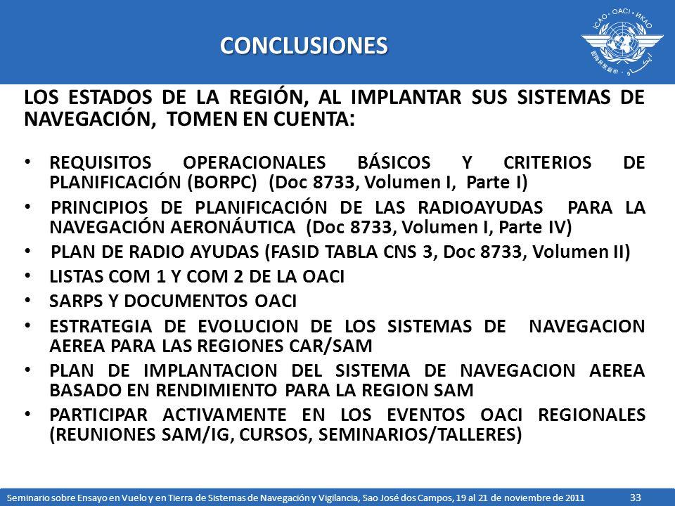 CONCLUSIONES LOS ESTADOS DE LA REGIÓN, AL IMPLANTAR SUS SISTEMAS DE NAVEGACIÓN, TOMEN EN CUENTA: