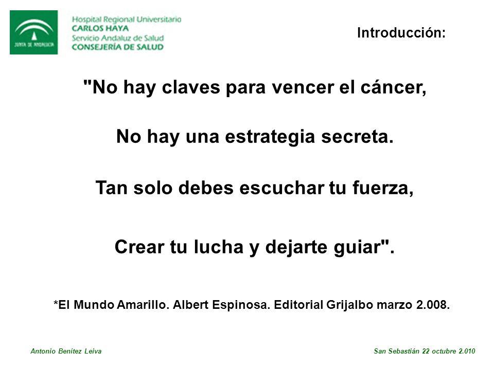No hay claves para vencer el cáncer, No hay una estrategia secreta.