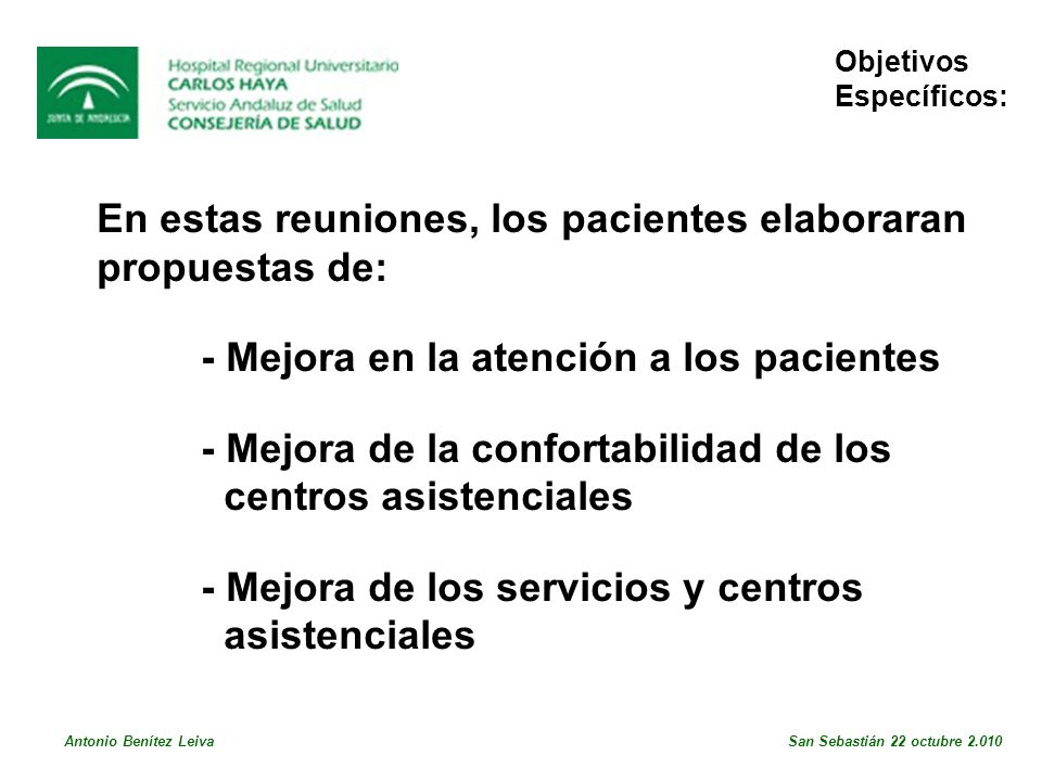 En estas reuniones, los pacientes elaboraran propuestas de: