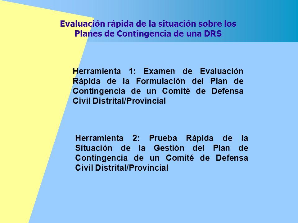 Evaluación rápida de la situación sobre los Planes de Contingencia de una DRS