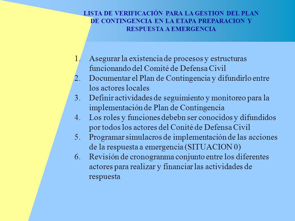 LISTA DE VERIFICACIÓN PARA LA GESTION DEL PLAN DE CONTINGENCIA EN LA ETAPA PREPARACION Y RESPUESTA A EMERGENCIA
