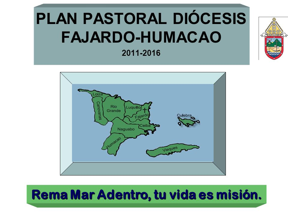PLAN PASTORAL DIÓCESIS FAJARDO-HUMACAO 2011-2016
