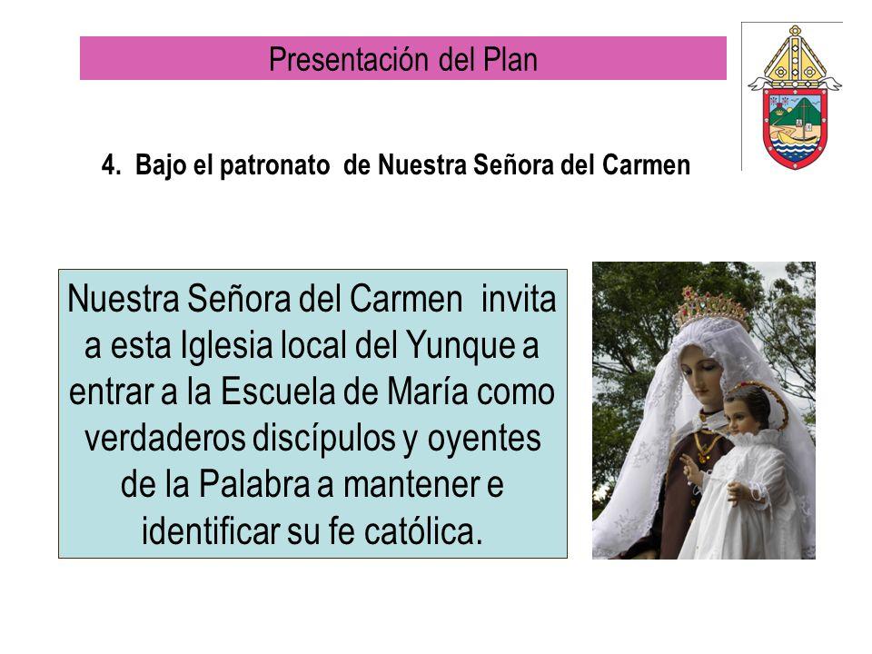 4. Bajo el patronato de Nuestra Señora del Carmen
