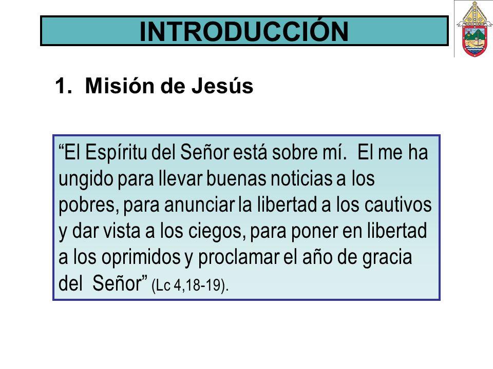 INTRODUCCIÓN 1. Misión de Jesús