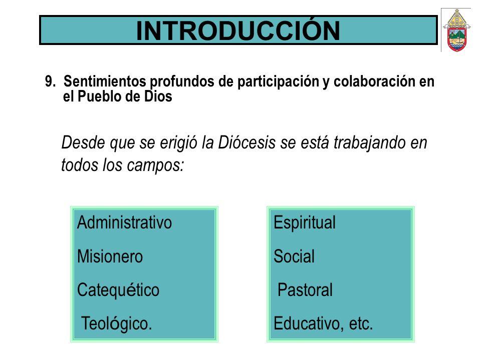 INTRODUCCIÓN9. Sentimientos profundos de participación y colaboración en el Pueblo de Dios.