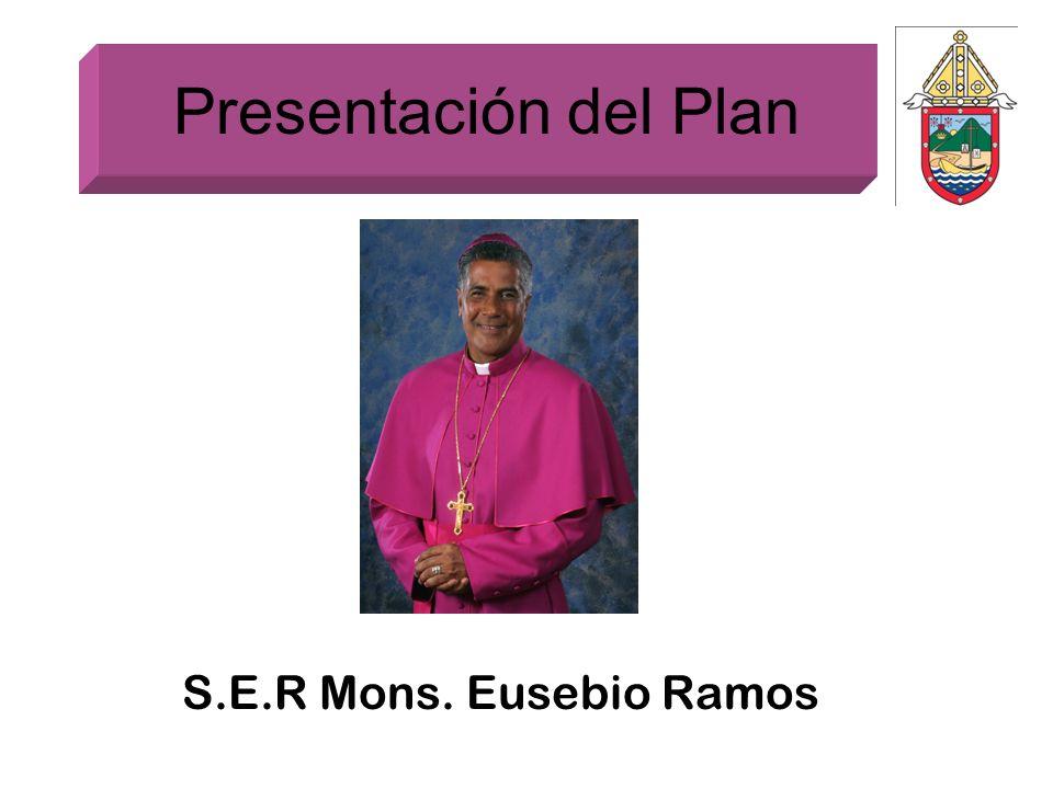 Presentación del Plan S.E.R Mons. Eusebio Ramos