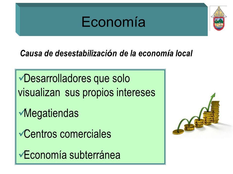 Economía Desarrolladores que solo visualizan sus propios intereses