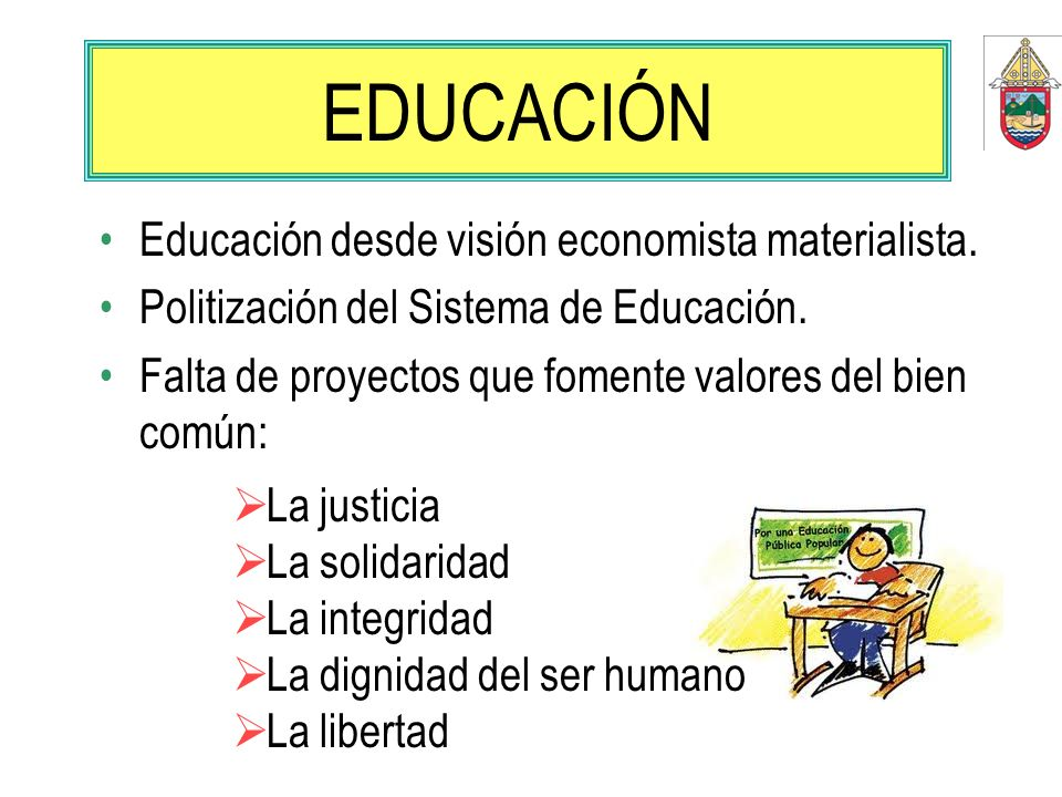 EDUCACIÓN Educación desde visión economista materialista.
