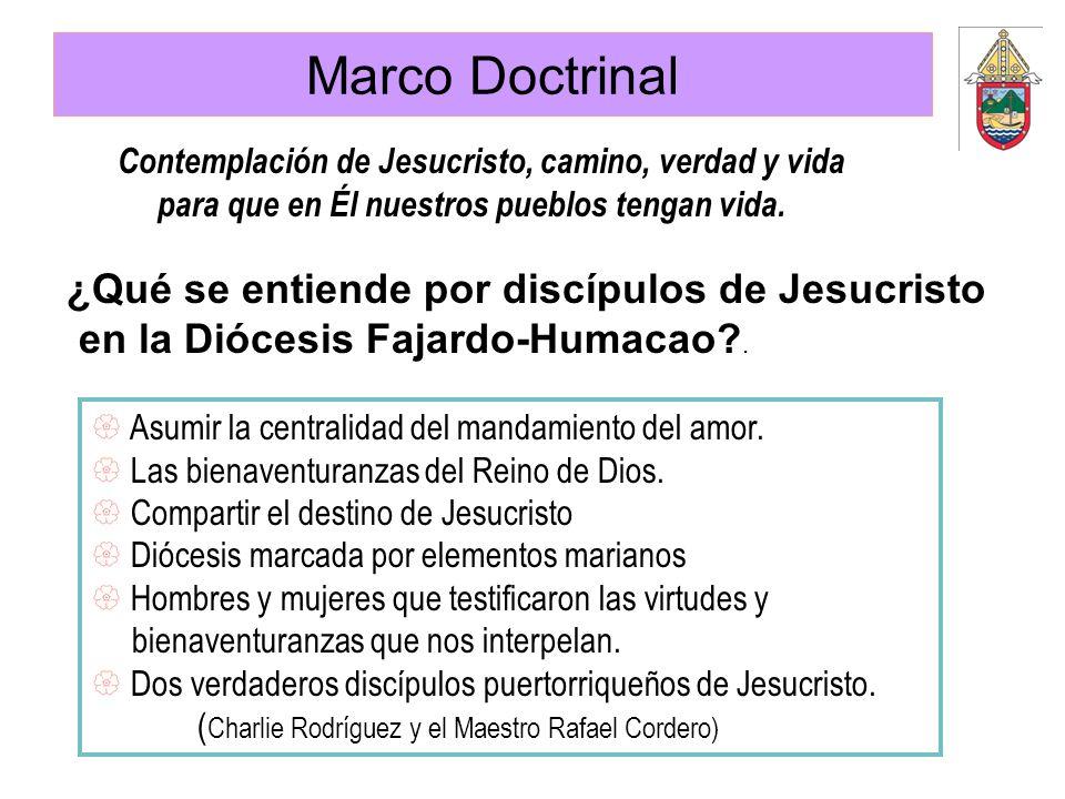 Marco Doctrinal ¿Qué se entiende por discípulos de Jesucristo