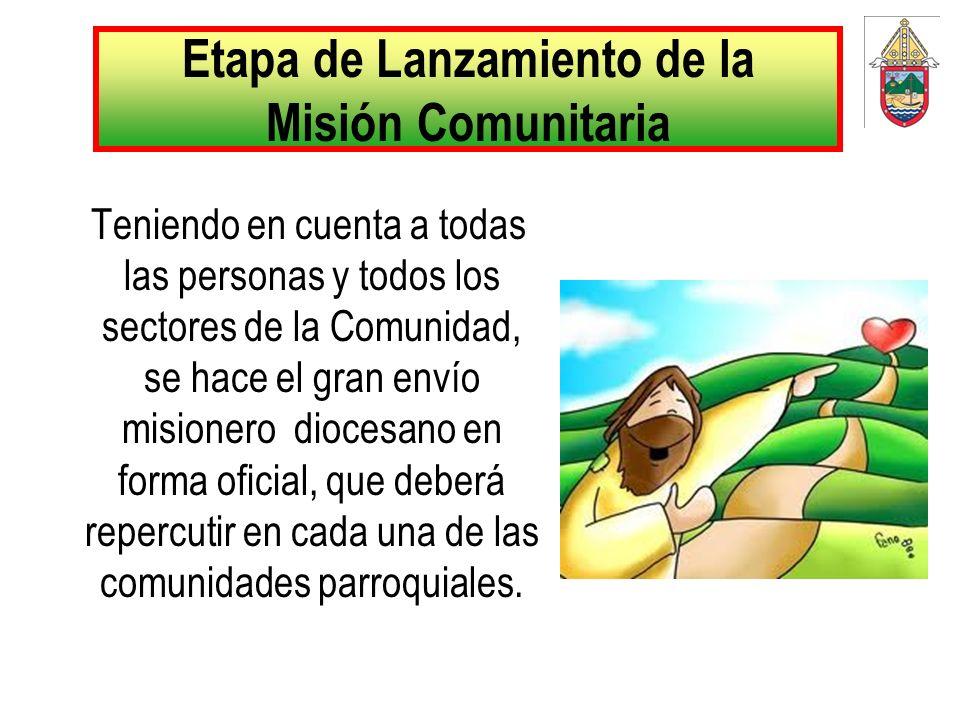 Etapa de Lanzamiento de la Misión Comunitaria