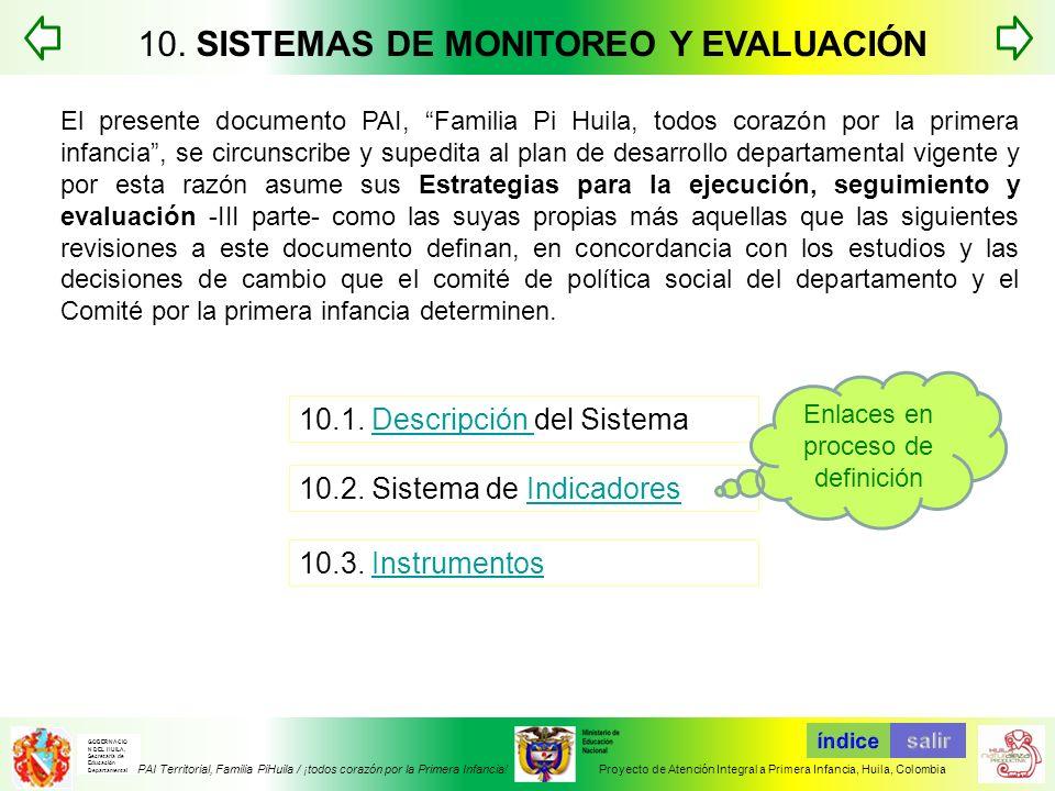 10. SISTEMAS DE MONITOREO Y EVALUACIÓN