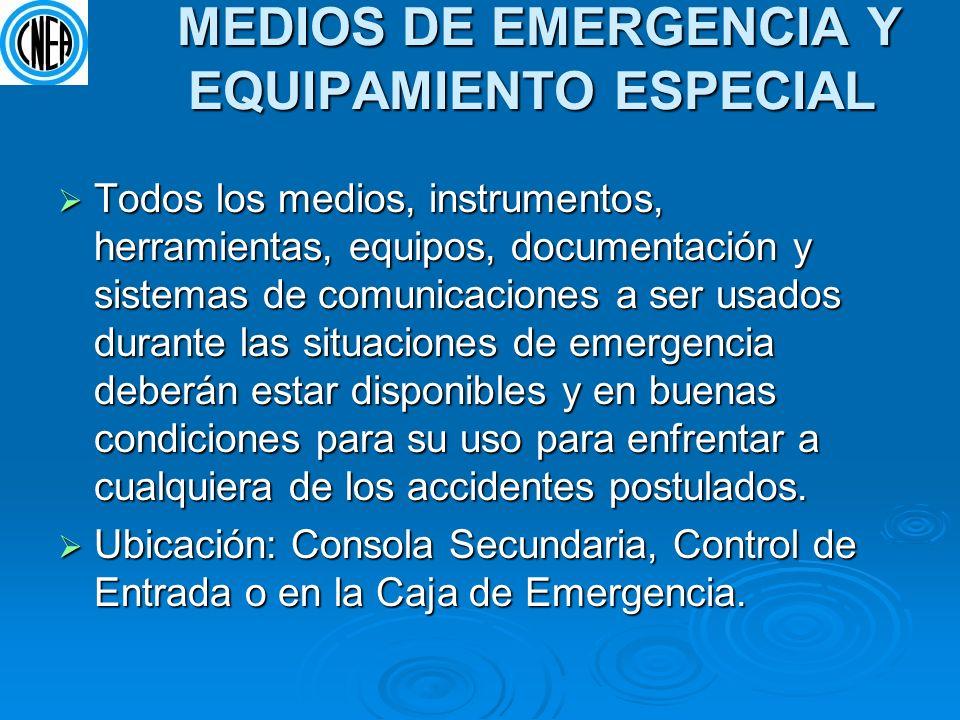 MEDIOS DE EMERGENCIA Y EQUIPAMIENTO ESPECIAL