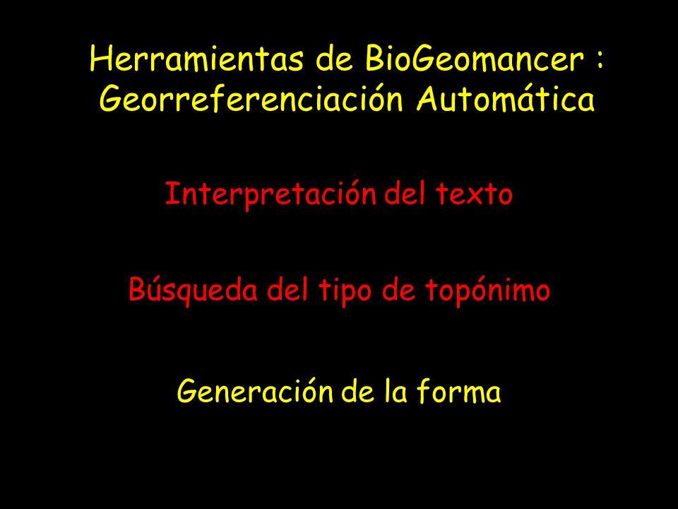 Herramientas de BioGeomancer : Georreferenciación Automática