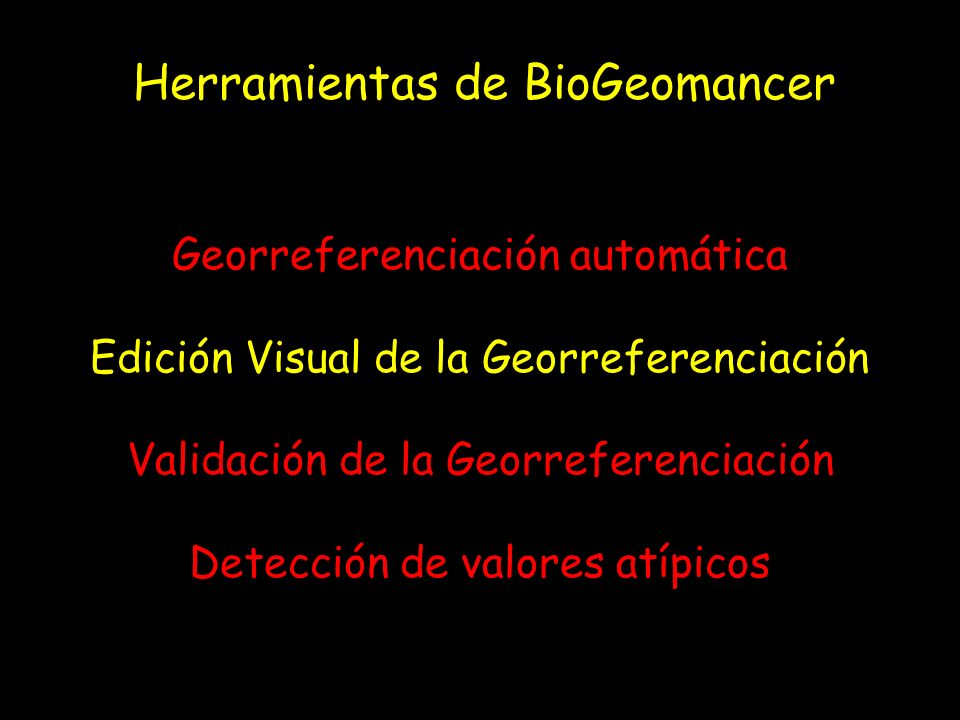 Herramientas de BioGeomancer:
