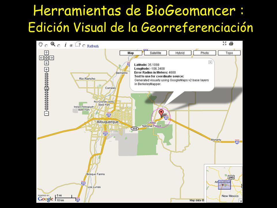 Herramientas de BioGeomancer : Edición Visual de la Georreferenciación