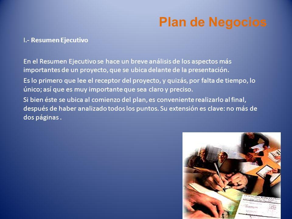 Plan de Negocios I.- Resumen Ejecutivo