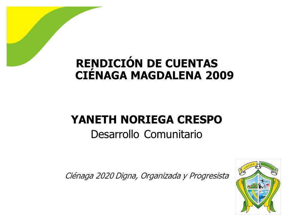 RENDICIÓN DE CUENTAS CIÉNAGA MAGDALENA 2009