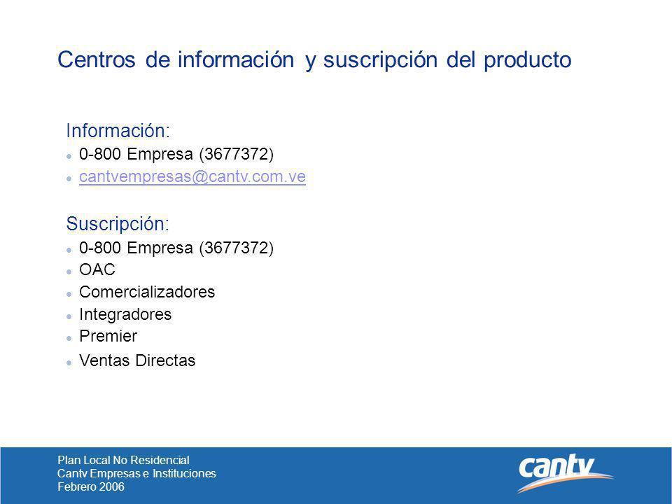 Centros de información y suscripción del producto