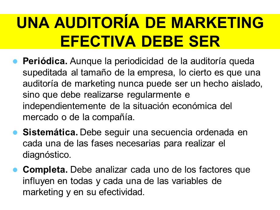 UNA AUDITORÍA DE MARKETING EFECTIVA DEBE SER