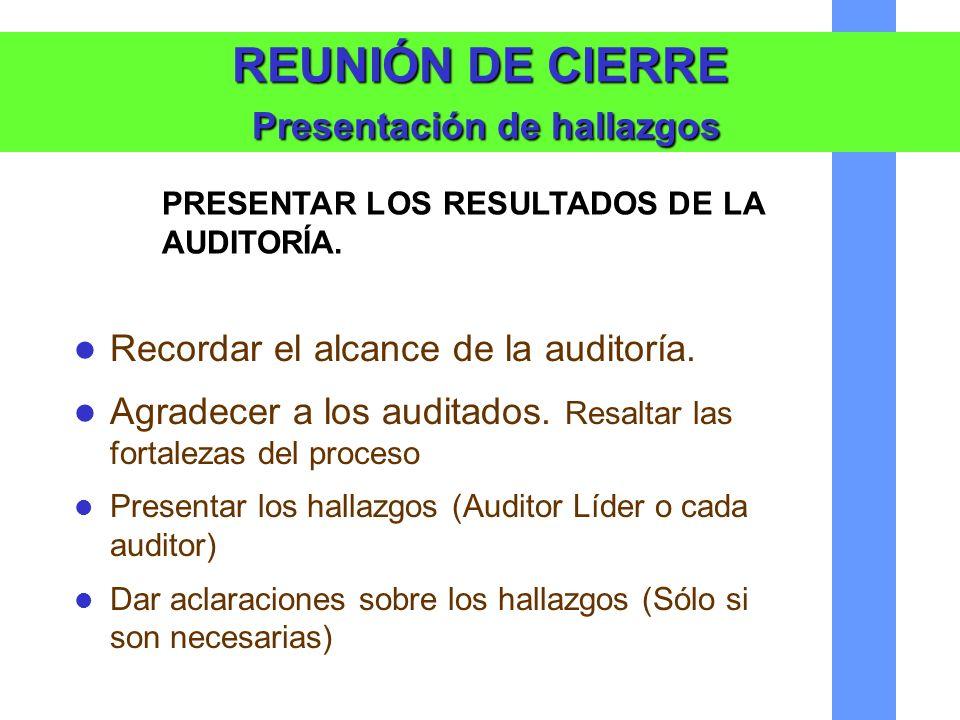 REUNIÓN DE CIERRE Presentación de hallazgos