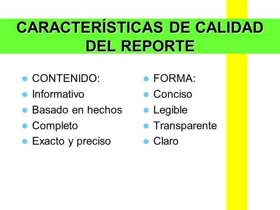 CARACTERÍSTICAS DE CALIDAD DEL REPORTE