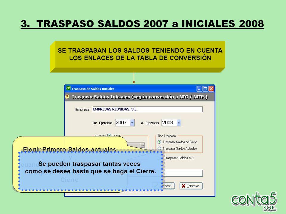 3. TRASPASO SALDOS 2007 a INICIALES 2008