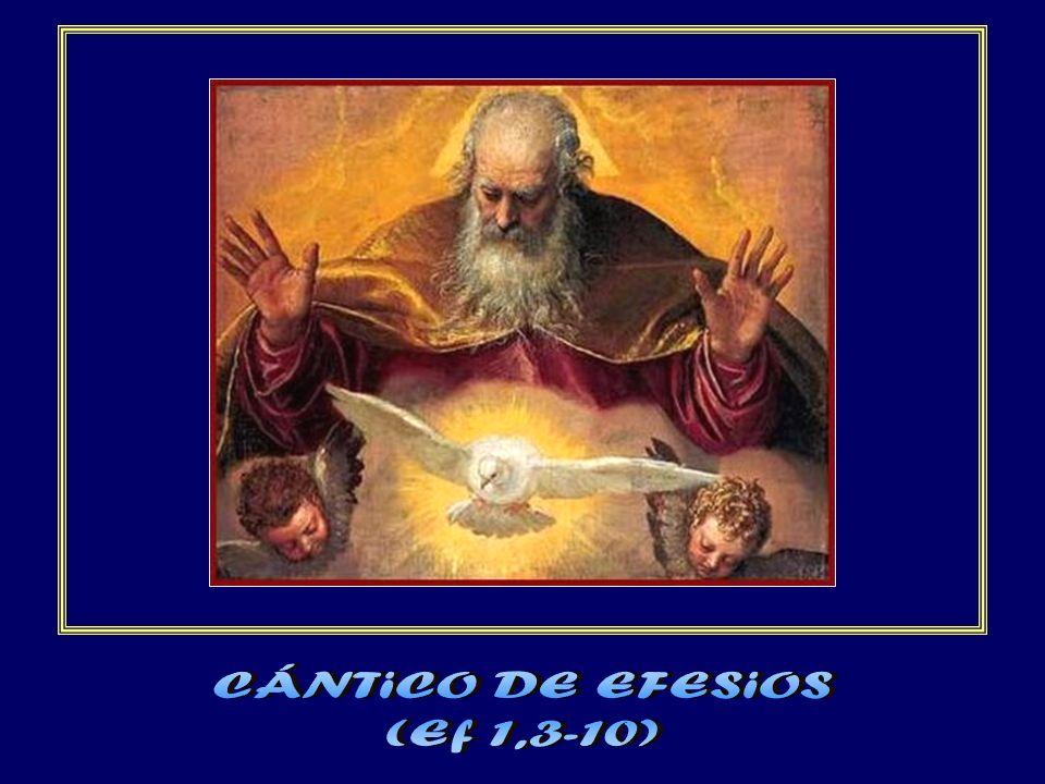 CÁNTiCO DE EFESiOS (Ef 1,3-10)