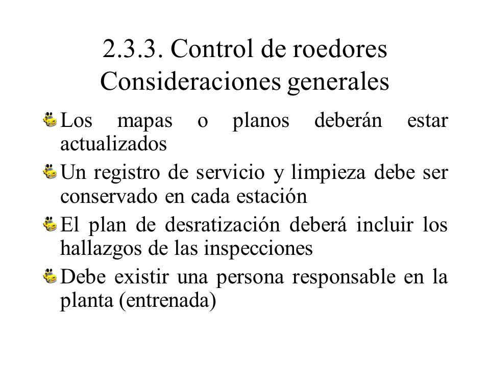 2.3.3. Control de roedores Consideraciones generales