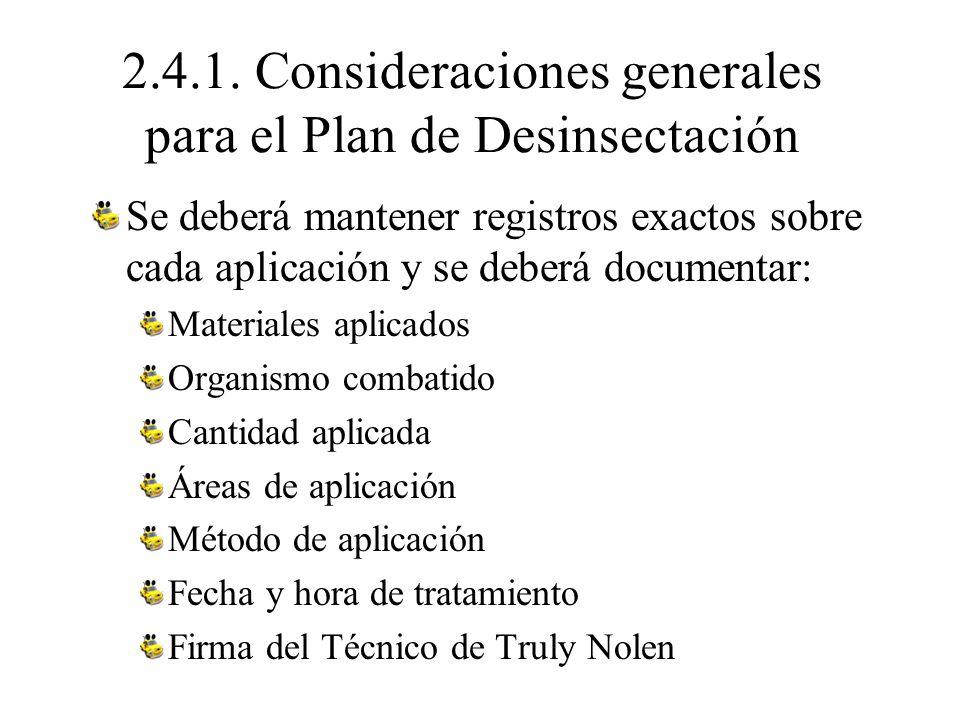 2.4.1. Consideraciones generales para el Plan de Desinsectación