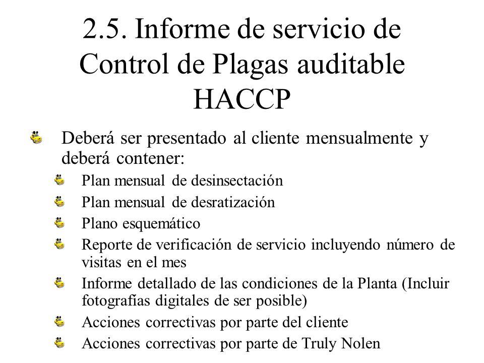 2.5. Informe de servicio de Control de Plagas auditable HACCP