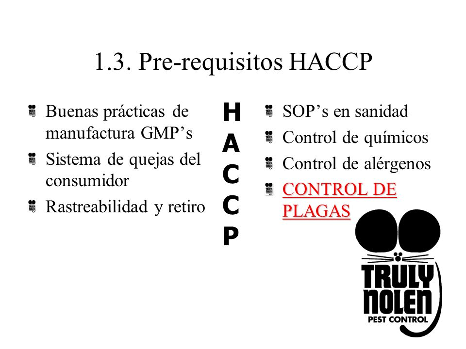 1.3. Pre-requisitos HACCP H A C P