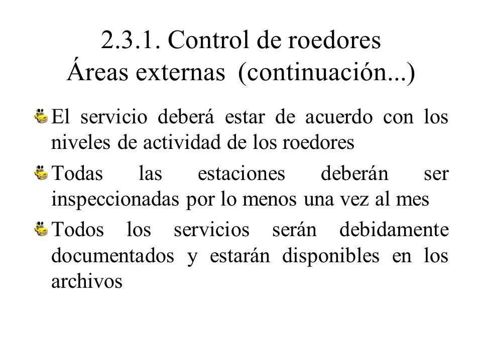 2.3.1. Control de roedores Áreas externas (continuación...)
