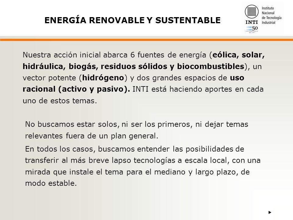 ENERGÍA RENOVABLE Y SUSTENTABLE