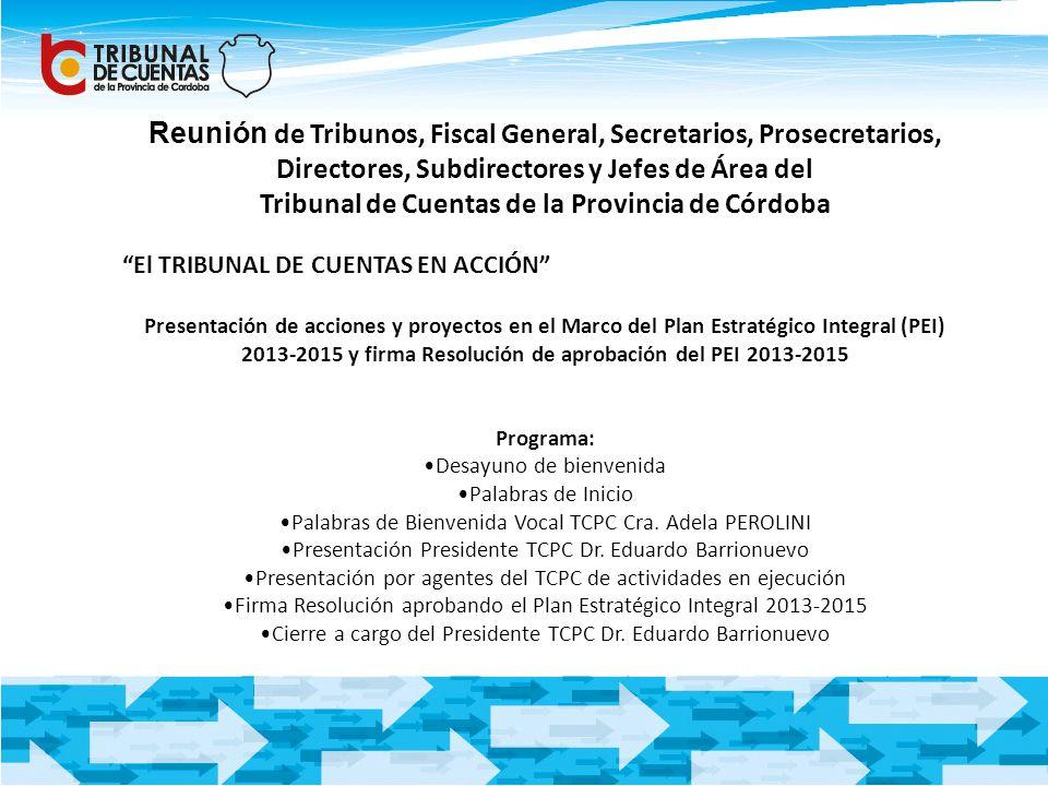 Reunión de Tribunos, Fiscal General, Secretarios, Prosecretarios,