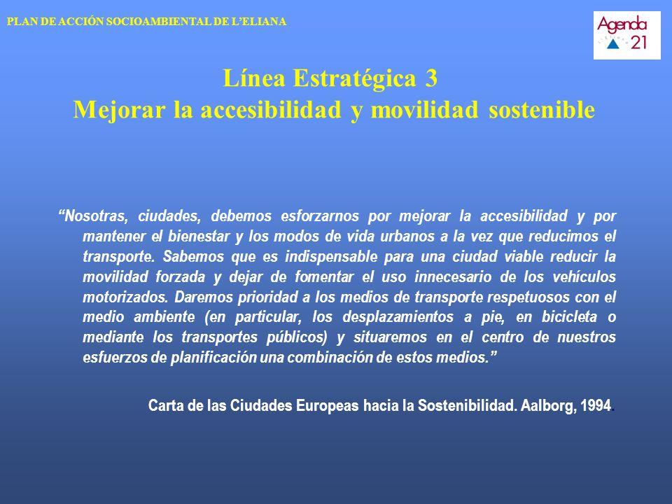 Línea Estratégica 3 Mejorar la accesibilidad y movilidad sostenible
