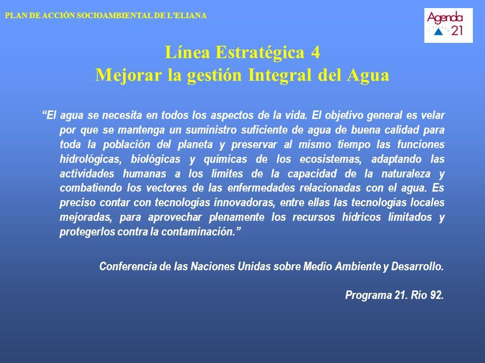 Línea Estratégica 4 Mejorar la gestión Integral del Agua