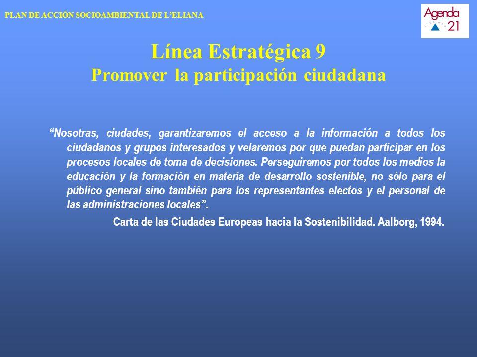 Línea Estratégica 9 Promover la participación ciudadana