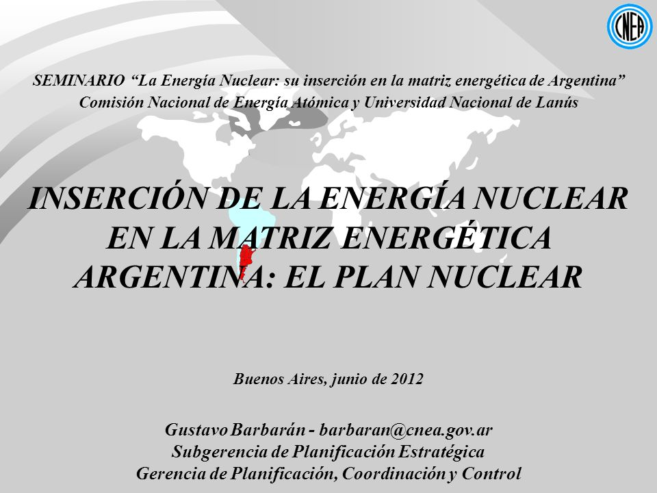 SEMINARIO La Energía Nuclear: su inserción en la matriz energética de Argentina