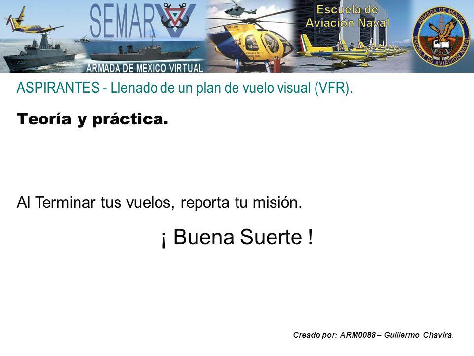 ASPIRANTES - Llenado de un plan de vuelo visual (VFR).