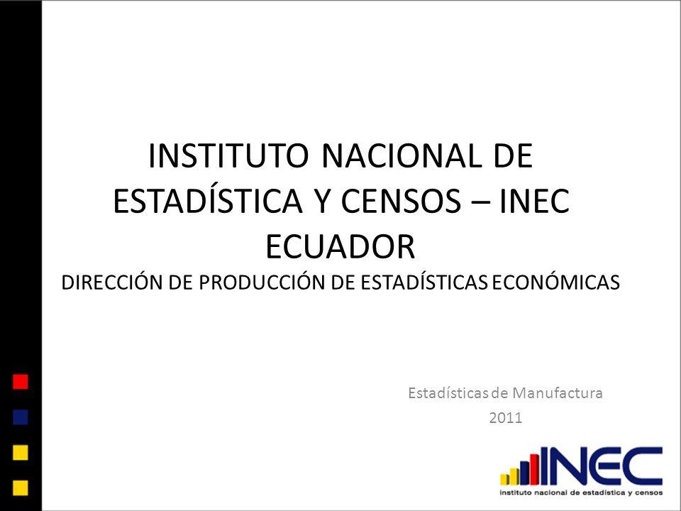 Estadísticas de Manufactura 2011