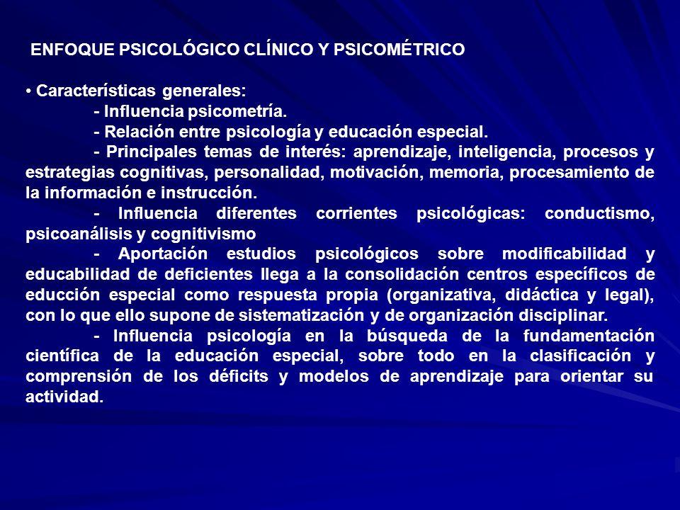 ENFOQUE PSICOLÓGICO CLÍNICO Y PSICOMÉTRICO