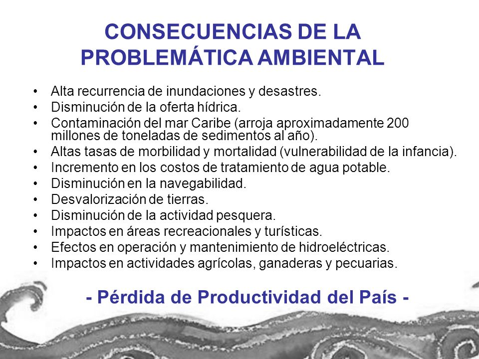 CONSECUENCIAS DE LA PROBLEMÁTICA AMBIENTAL