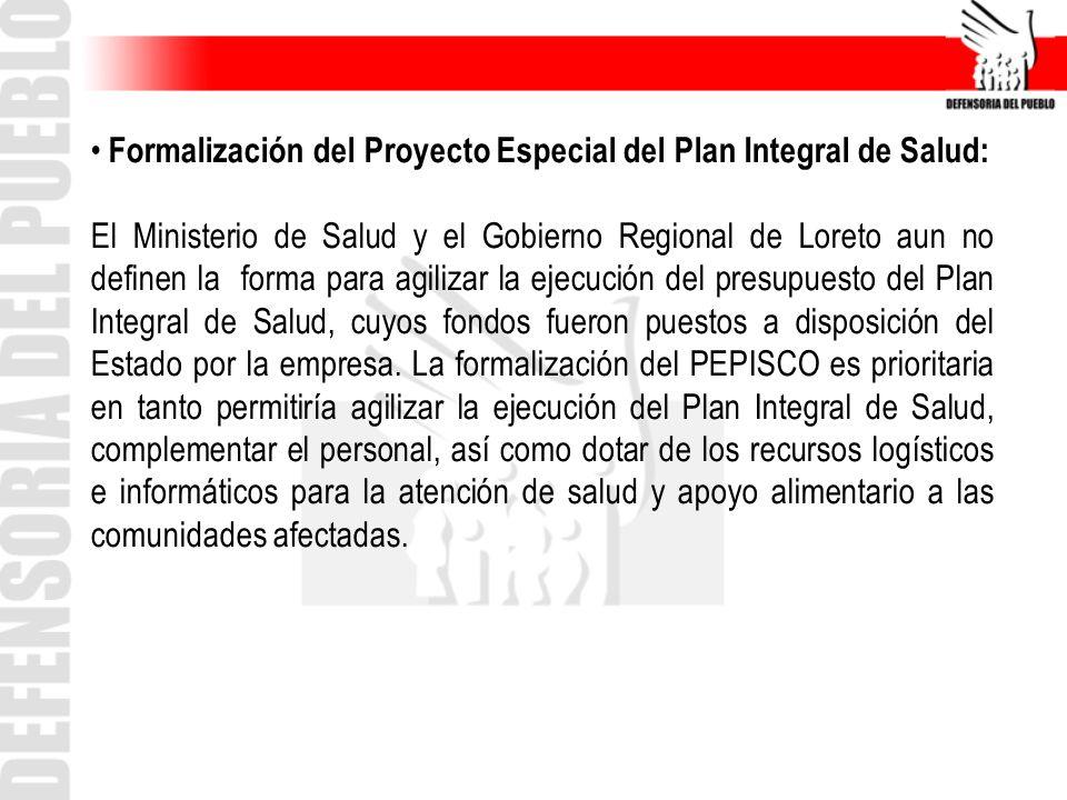 Formalización del Proyecto Especial del Plan Integral de Salud: