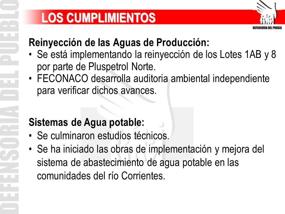 LOS CUMPLIMIENTOS Reinyección de las Aguas de Producción: