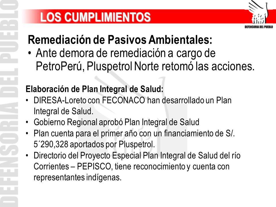 LOS CUMPLIMIENTOS Remediación de Pasivos Ambientales: