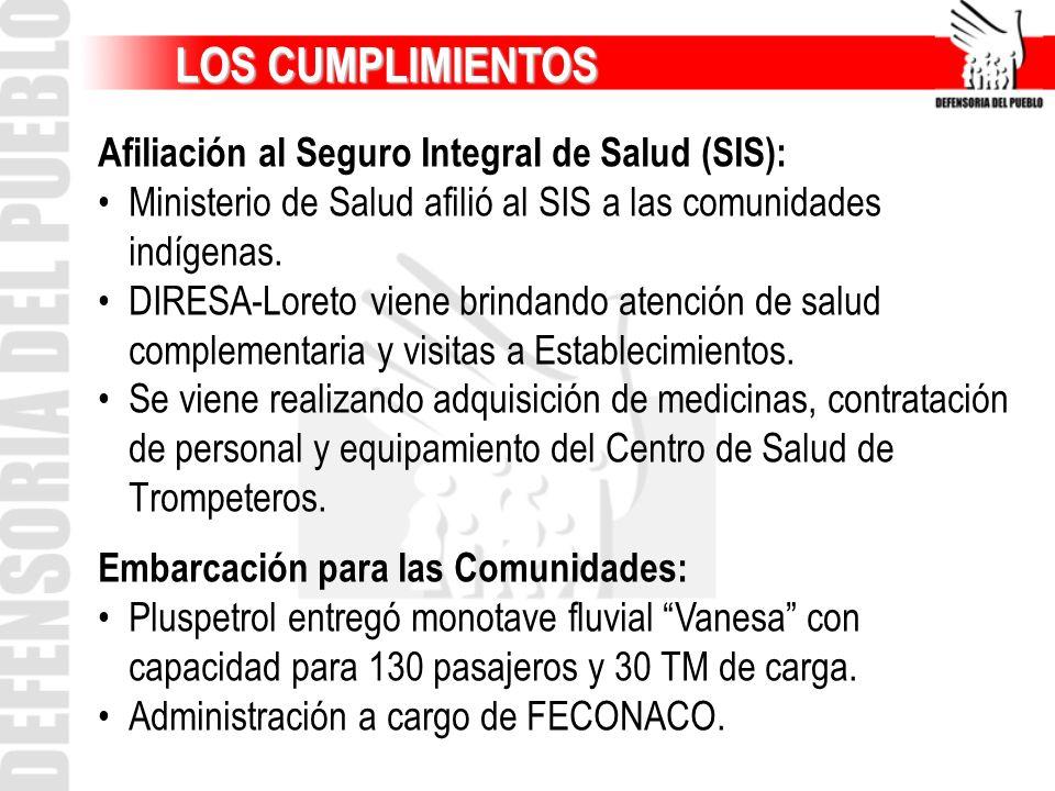 LOS CUMPLIMIENTOS Afiliación al Seguro Integral de Salud (SIS):
