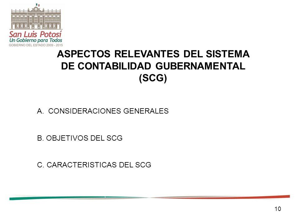 ASPECTOS RELEVANTES DEL SISTEMA DE CONTABILIDAD GUBERNAMENTAL (SCG)
