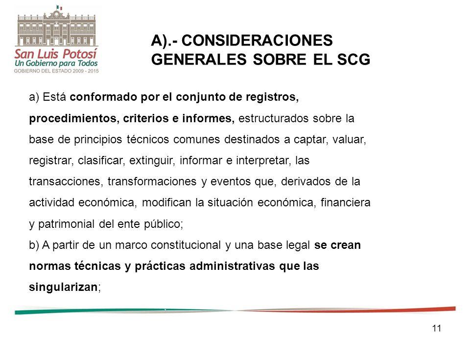 A).- CONSIDERACIONES GENERALES SOBRE EL SCG