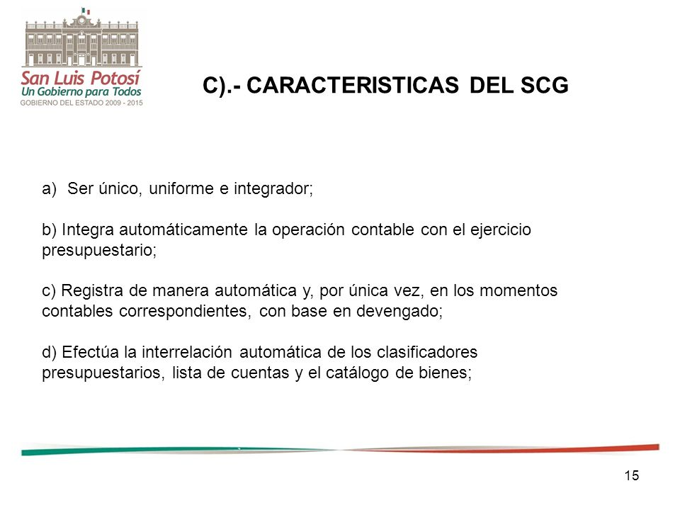 C).- CARACTERISTICAS DEL SCG