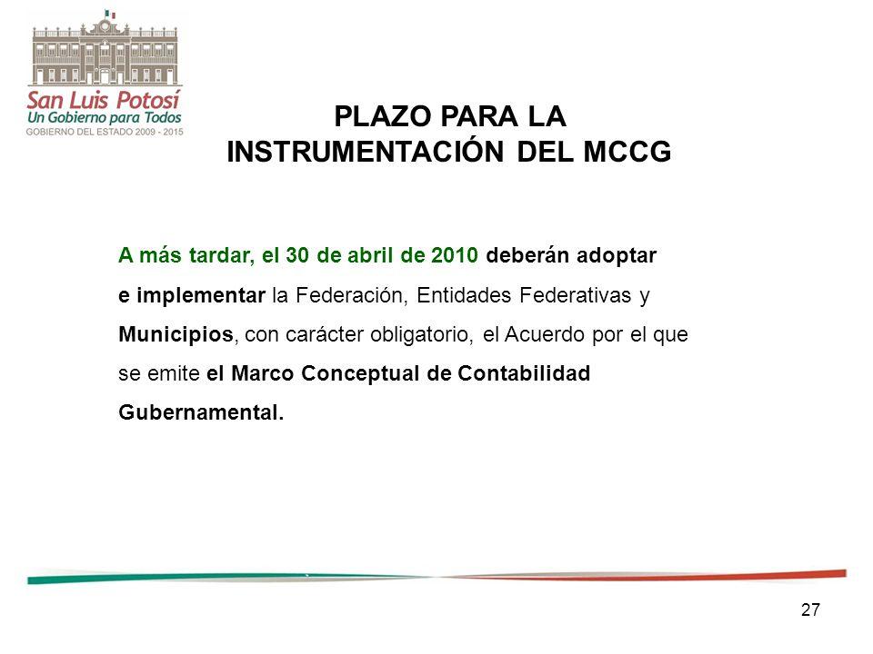 PLAZO PARA LA INSTRUMENTACIÓN DEL MCCG